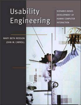 Usability Engineering: Scenario-Based Development of Human-Computer Interaction