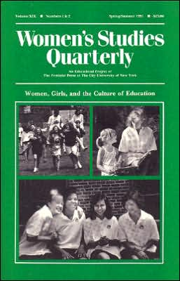 Women's Studies Quarterly: Women, Girls, and the Culture of Education