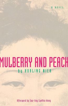 Mulberry and Peach: Two Women of China