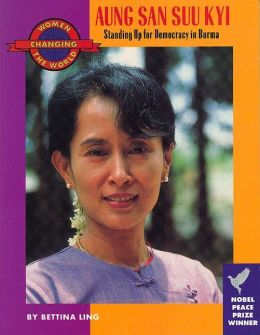 Aung San Suu Kyi: Standing Up for Democracy in Burma