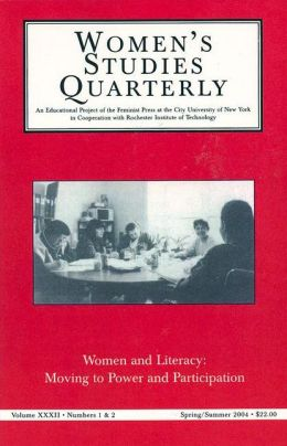 Women and Literacy: Moving to Power and Participation: Women's Studies Quarterley