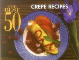 Best 50 Crepe Recipes