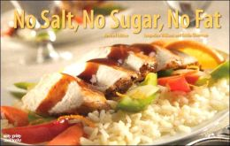 No Sugar No Salt No Fat Revised Edition
