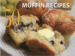 Best 50 Muffin Recipes