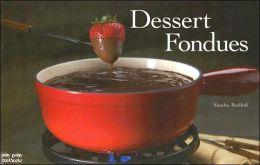 Dessert Fondues