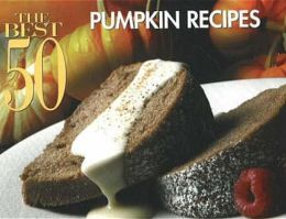 Best 50 Pumpkin Pie Recipes