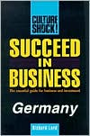 Culture Shock! Succeed in Business: Germany