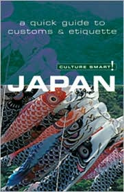 Japan: A Quick Guide to Customs and Etiquette (Culture Smart Series)