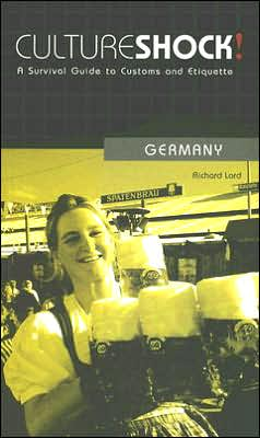 Culture Shock! Germany: A Survival Guide to Customs and Etiquette