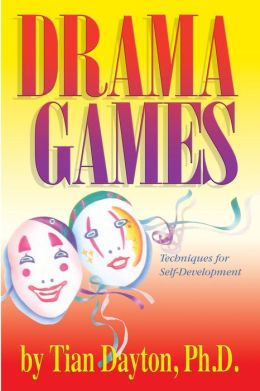Drama Games: Techniques for Self-Development