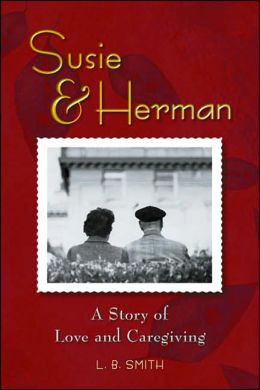 Susie & Herman: A Story of Love and Caregiving