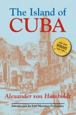 Island of Cuba: A Political Essay