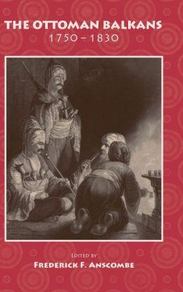 Ottoman Balkans, 1750-1830