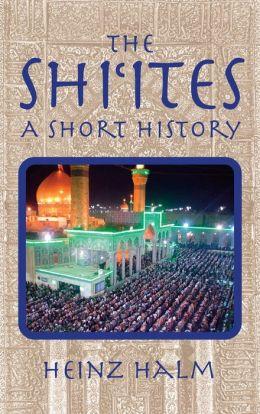 The Shiites: A Short History