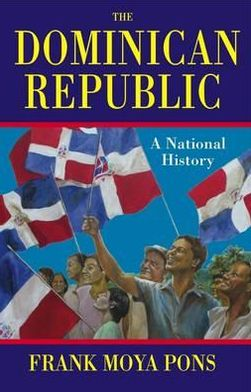 Dominican Republic: A National History