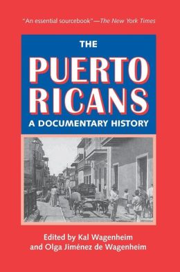 The Puerto Ricans: A Documentary History