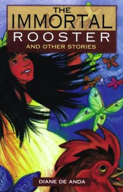 Immortal Rooster: And Other Stories