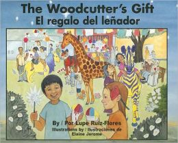 El regalo del lenador (The Woodcutter's Gift )