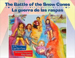 Battle of the Snow Cones / La guerra de las raspas