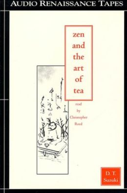 Zen and the Art of Tea (2 Cassettes)