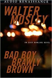 Bad Boy Brawly Brown (Easy Rawlins Series #7)