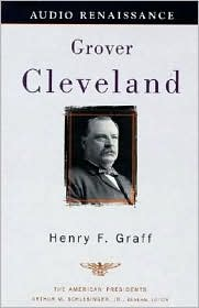 Grover Cleveland (American Presidents Series)