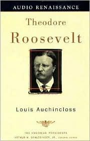 Theodore Roosevelt (American Presidents Series)