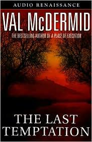 The Last Temptation (Tony Hill and Carol Jordan Series #3)