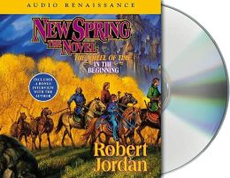 New Spring (Wheel of Time Series)
