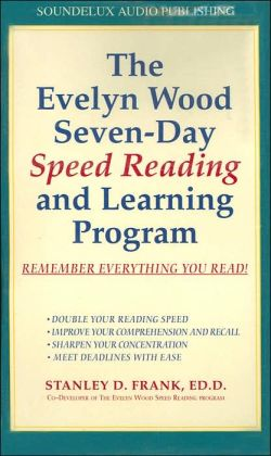 The Evelyn Wood's Seven-Day Speed Reading and Learning Program