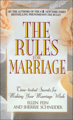 Rules for Marriage: Time-Tested Secrets for Making Your Marriage Work