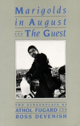 Marigolds in August /The Guest: Two Screenplays