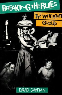 Breaking the Rules: The Wooster Group
