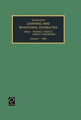 Advances in learning and behavioral disabilities, Volume 7