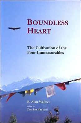 Boundless Heart: The Cultivation of the Four Immeasurables
