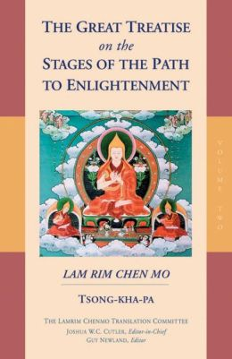 The Great Treatise On The Stages Of The Path To Enlightenment Vol 2