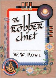 Robber Chief: A Tale of Vengeance and Compassion