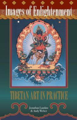 Images of Enlightenment, Revised Edition: Tibetan Art in Practice