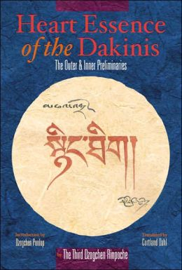 Heart Essence of the Dakinis: The Outer and Inner Preliminaries