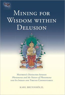 Mining for Wisdom within Delusion: Maitreya's