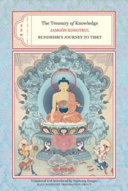 The Treasury of Knowledge: Books Two, Three, and Four: Buddhism's Journey to Tibet