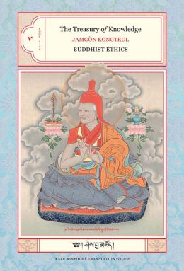 The Treasury of Knowledge, Book 5: Book Five: Buddhist Ethics (PagePerfect NOOK Book)