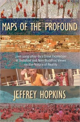 Maps of the Profound: Jamyang Shayba's Great Exposition of Buddhist and Non-Buddhist Views on the Nature of Reality (PagePerfect NOOK Book)