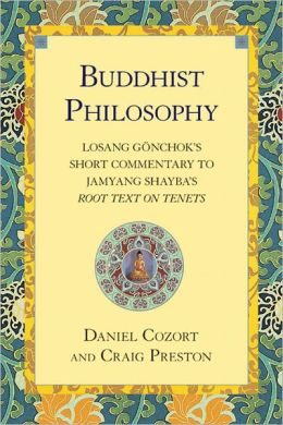 Buddhist Philosophy: Losang Gonchok's Short Commentary to Jamyang Shayba's Root Text on Tenets (PagePerfect NOOK Book)