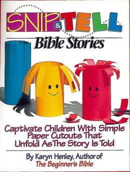Snip and Tell Bible Stories