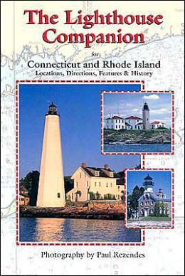 The Lighthouse Companion for Connecticut and Rhode Island