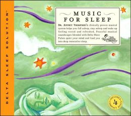Music for Sleep: Clinically Proven Audio System to Help You Fall Asleep, Stay Asleep, and Wake up Rejuvenated