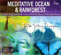 Meditative Ocean & Rainforest