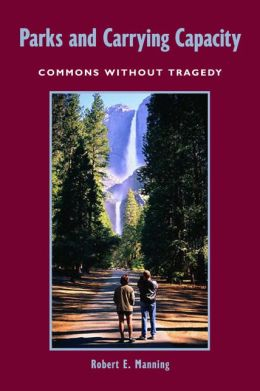 Parks and Carrying Capacity: Commons Without Tragedy