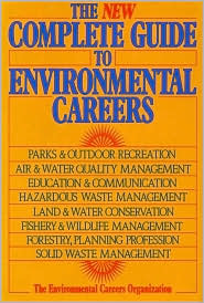 New Complete Guide to Environmental Careers